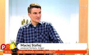 Maciej Stafiej, pasjonat herbaty, autor bloga kurs na herbatę w Telewizji Polskiej